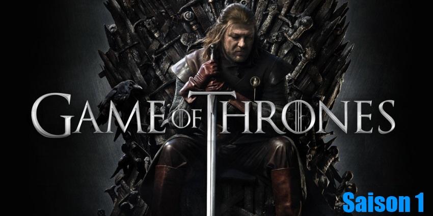 Toute la série Game Of Thrones Saison 1 en streaming version française complète à regarder gratuitement,