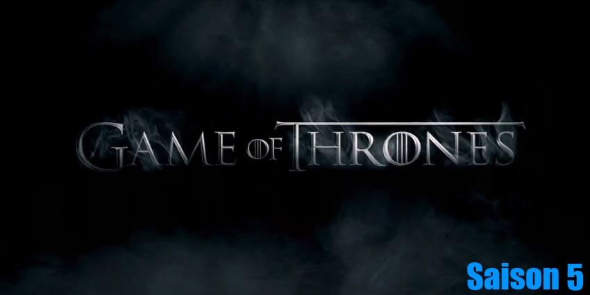 Toute la série Game Of Thrones Saison 5 en streaming version française complète à regarder gratuitement,
